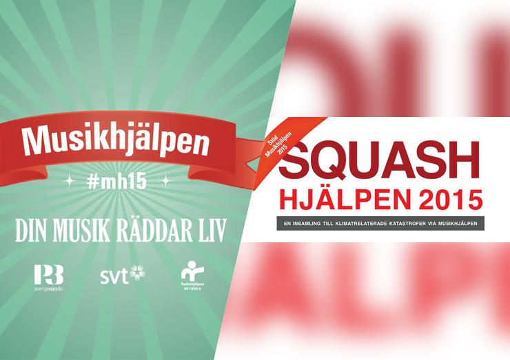Musikhjälpen och Squashhjälpen 2015